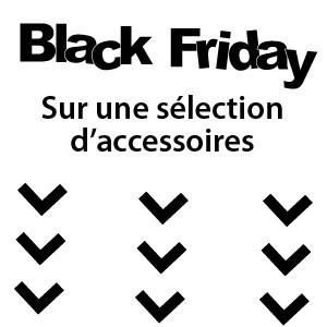 Black Friday sur les accessoires